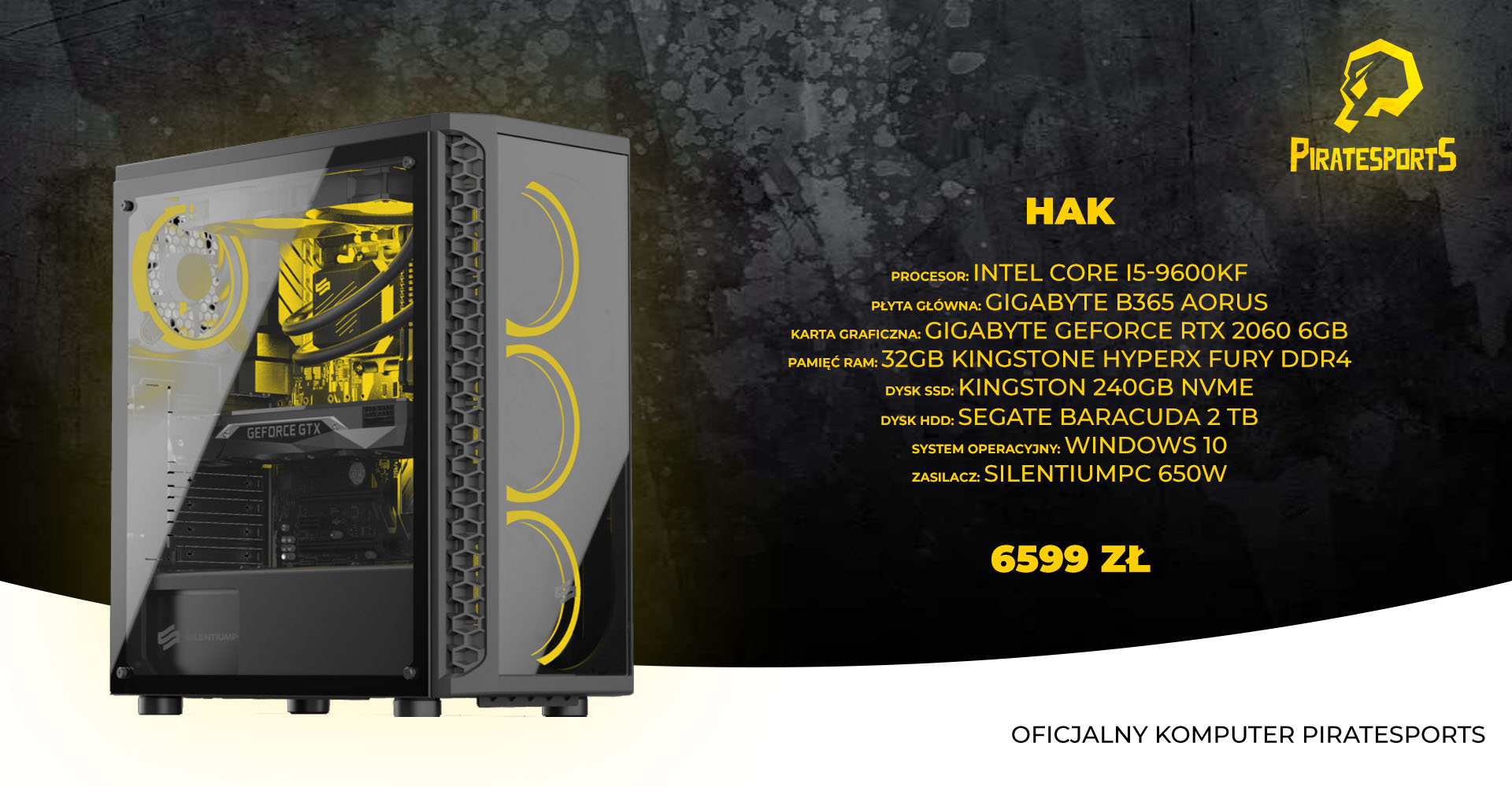 Piratesports HAK Intel Core i5-9600KF 3.7GHz 32GB RAM 240GB SSD 2TB HDD RTX2060 6GB